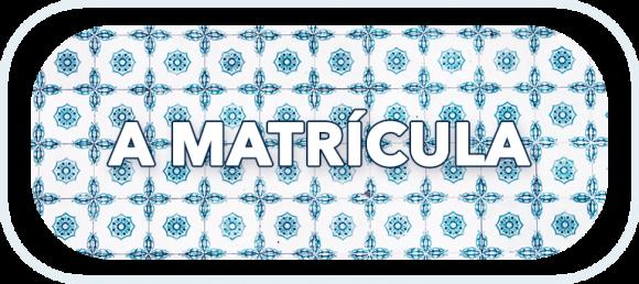 A Matrícula (1)
